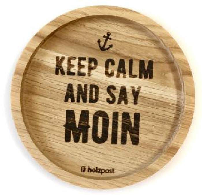 Keep Calm and Say Moin
